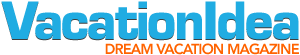 VacationIdea from Dream Vacation Magazine