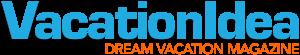 VacationIdea from Dream Vacation Magazine